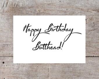 Happy Birthday Butthead, Funny Birthday Card, Sarcastic Birthday Card, Hilarious Birthday Card, Birthday Card Printable, Digital Download