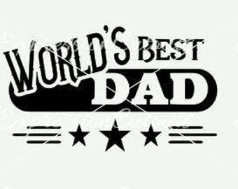 World's Best Dad SVG and DXF Cutting File
