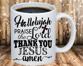 Hallelujah Coffe Mug