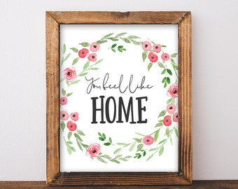 You Feel Like Home - Cottage Chic Decor - Cottage Decor - Cottage Chic Bedroom - Bedroom Wall Art - Printable Quote - Instant Download 8x10