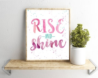 Printable Wall Art, Rise and Shine Quote, Home Decor, Instant Download