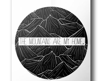 The mountains are my home