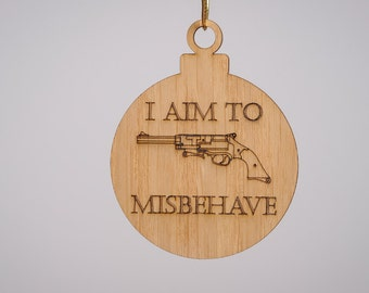I aim to Misbehave Christmas Tree Decoration - Firefly and serenity