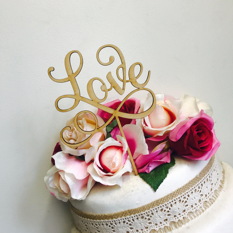 Love Wedding Cake Topper Engagement Cake Topper Cake ...