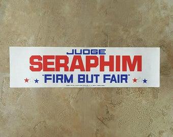 Judge Seraphim Milwaukee Bumper Sticker Election Campaign