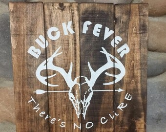 Buck Fever,Man Cave,Whitetail deer sign, Fathers Day gift