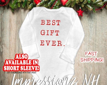 Funny baby one-piece bodysuit shirt - Best Gift Ever shirt