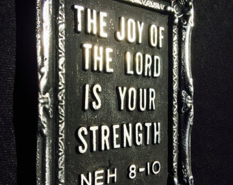 Bible Verse Nehemiah 8:10 Wall Plaque/Desk Ornament/Paper Weight