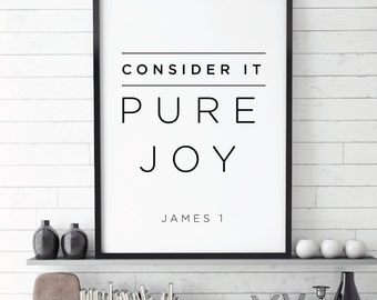 Consider it Pure Joy, Faith,  Bible verse, Verse Printable, James 1, Positive Scripture, Christian, Bible Verse