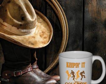 Keepin' It Country, coffee mug,tea mug,country-music-mug,line-dancing-mug,country-girl,country-boy, 11oz Mug