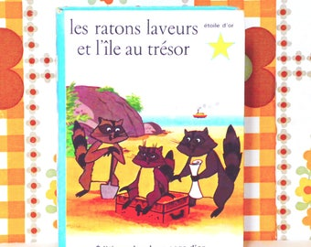 french Vintage Children's Book: the raccoons and the treasure island / Alain Gree / Bramante (1966)