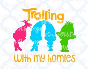 Trolling With My Homies SVG,EPS,PNG,Studio
