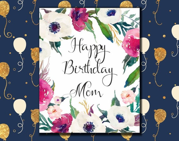 Happy Birthday Mom Card printable Birthday greeting card for – Printable Happy Birthday Mom Cards