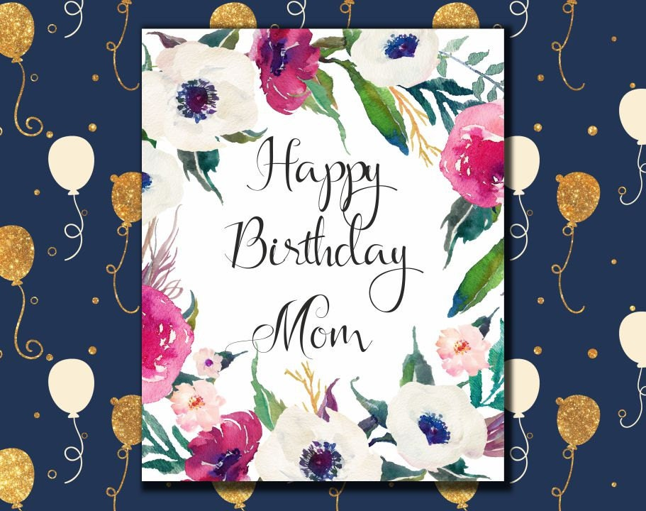 Happy Birthday Mom Card printable Birthday greeting card for – Custom Printed Birthday Cards