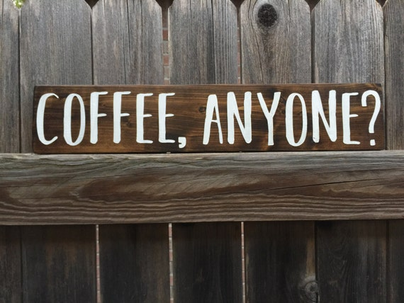 Coffee anyone wood sign coffee rustic wood sign kitchen for Coffee shop kitchen designs