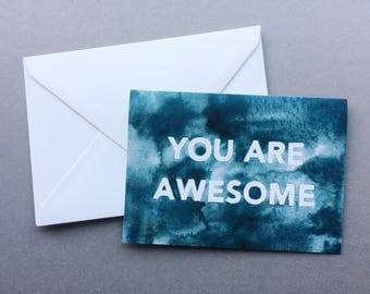 You Are Awesome Card - A6 Charity Card - Father's Day / Encouragement / Celebration / Anniversary / Love - Block Letter Blue Watercolour