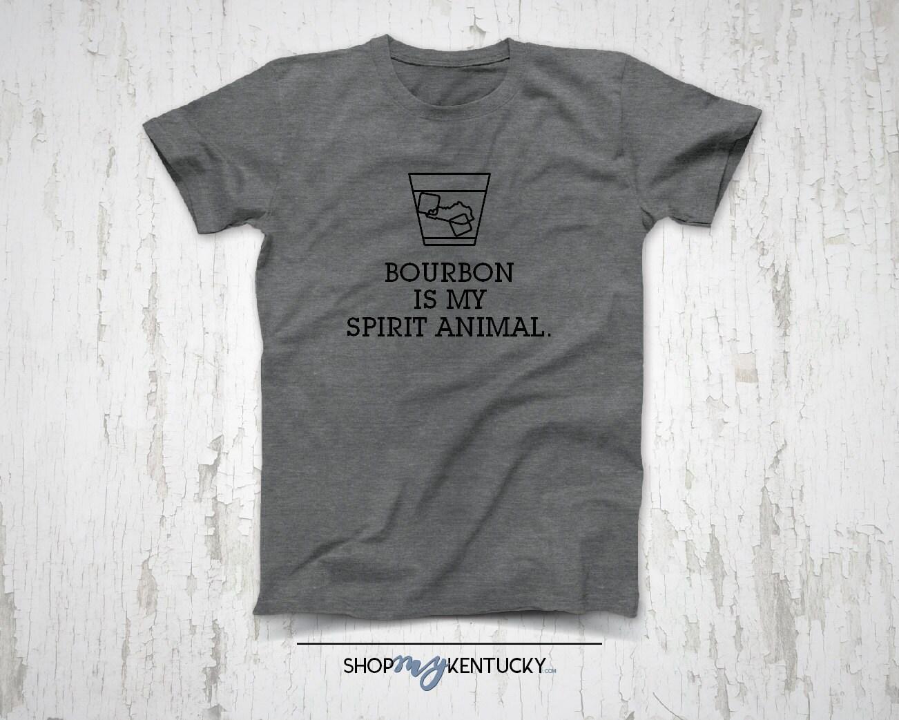 Design your own t shirt louisville ky - Bourbon Is My Spirit Animal T Shirt Kentucky Bluegrass State Whiskey Ky Bourbon Drink Alcohol Christmas Gift
