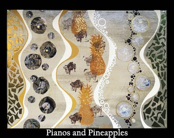 Pianos and Pineapples