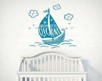 Dream Big Little One Sailboat Nautical Nursery-Vinyl Wall Decal-Babys Room-Decal-Clouds-Quote-Wall Design-Decor