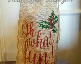 Burlap Wine Bag / Wine Tote / Hostess Gift / Oh What Fun / Glitter Wine Bag / Christmas Wine Bag / Holiday Wine Bag / Gift Bag
