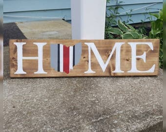"Ohio ""HOME"" sign, Ohio State Helmet Stripe, 2 SIZES AVAILABLE"