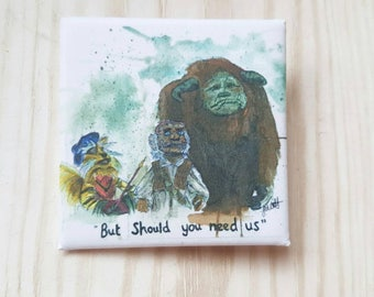 But Should You Need Us - Pin Badge