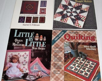 2) Four  Quilting Books.  Small Amish Quilt Patterns.  Mini Quilts.  Little by Little, Quits in Miniature.  500 Full Size Patterns