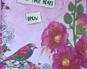 Floral Mixed Media... Keep Your Heart Open