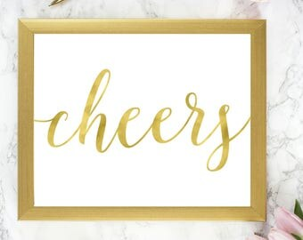 Gold Cheers Sign | DIY PRINTABLE  Instant Download | Wedding Ceremony Reception Sign | Gold Foil Calligraphy | Party Print WS1