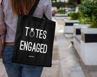 Totes Engaged Tote Bag   Bridal Tote   Engagement Gift   Wedding Canvas Tote   Bride Canvas Tote