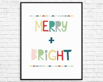 Merry and Bright Christmas Decor, Colorful Christmas Sign, Printable Christmas Wall Art, Instant Download, Bright Holiday Print