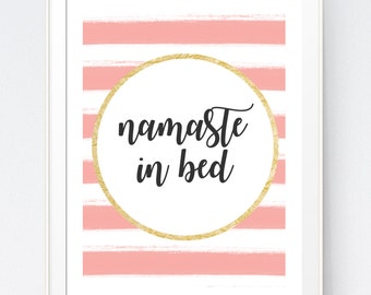 Namaste in Bed Print | Yoga Quote Print | Pink Wall Art | Bedroom Decor | Girly Art Print