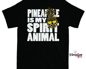Cute Pineapple Shirt - Funny Fruit Shirt - Pineapple Tshirt - Funny Pineapple Tee - Pineapple Shirt - Pineapple Is My Spirit Animal