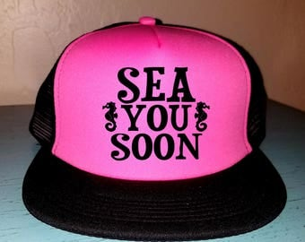 Sea You Soon Trucker Hat Snapback Hat Custom Trucker Hat River Rat River Hat Lake Hat Havasu Adjustable Trucker Hat Party Hat Beach Hat