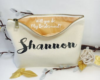 Will you be my Bridesmaid? -Personalized makeup bag- Canvas cosmetic bag- bridesmaid gift- Favors - Bridal gift - Zipper pouches - Weddings