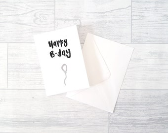 Birthday Card | Hand Lettered | A6 | Happy B-Day Balloon