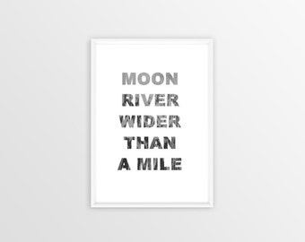 A4, Moon river, print, Poster, frame, wallart, decoration, art, moon, quote