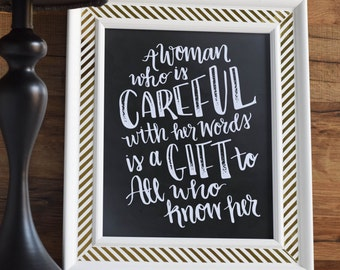 A Woman Who is Careful with Her Words is a Gift to All Who Know Her --Handlettering--Humility--Decor--Christian Woman--Wisdom--Chalkboard