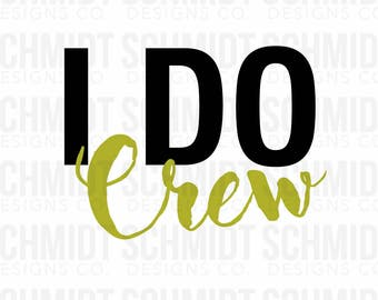 I Do Crew Iron-on and Stick-on Decals