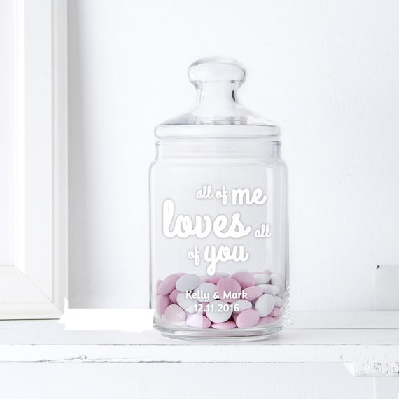 Candy Jar with Engraving - All of me loves all of you - Personalised with Names and Date