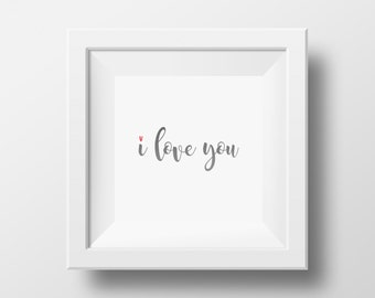 I Love You Printable, DIGITAL FILE DOWNLOAD