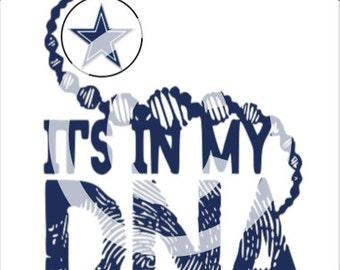 Dallas Cowboys  - It's in my DNA SVG File