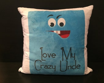 Love My Crazy Uncle Cushion