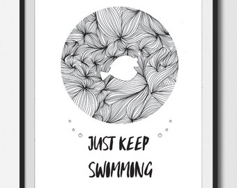 JUST KEEP SWIMMING, Printable art , Disney Quote Prints , Finding Dory Prints , Dory and Nemo, abstract Art,Nursery Decor , Home Decor, ink