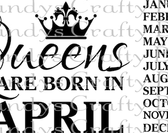SVG Queens are born in - All Months Included