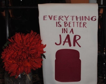 Everything is better in a jar Tea Towel