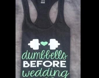 Dumbbells before wedding bells tank top