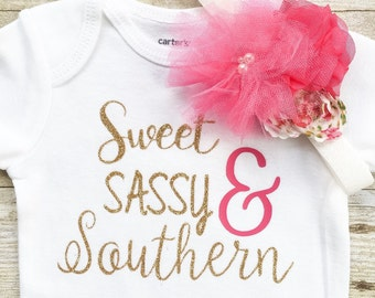 BABY GIRL Southern Outfit, Baby Girl Sweet, Sassy & Southern, Baby Girl Southern One Piece Bodysuit