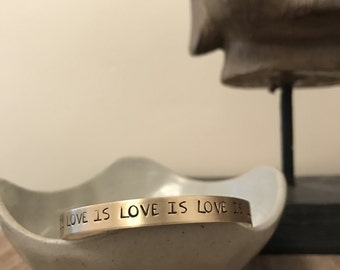 Love is Love is Love, Stamped Bracelet, LGBT, Gay Pride, Stamped Jewelry, Love Wins, Handmade