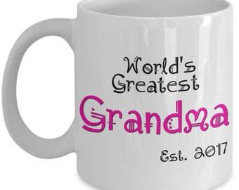 First Time Grandma Gifts - Worlds Greatest Grandma Est. 2017 Coffee Mug - She Just Got Promoted to Grandma! 11 oz - Grandparents Reveal Gift